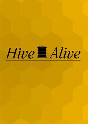 Hive Alive - Season 1