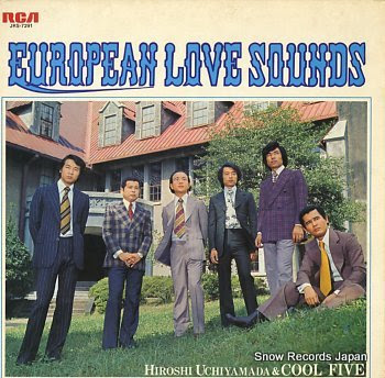 UCHIYAMADA, HIROSHI AND COOL FIVE european love sounds