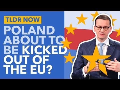 Poland Rejects the EU's Supremacy: Will they get Kicked Out of the Union?