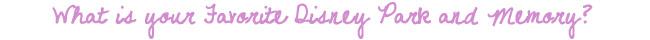 FavoriteDisneyPark purplepink