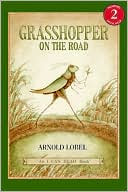 Grasshopper on the Road by Arnold Lobel: Book Cover
