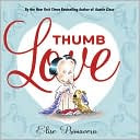 Thumb Love by Elise Primavera: Book Cover