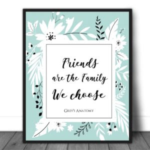 Friends Are The Family We Choose Quotes And Design