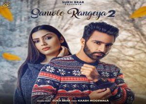 Sanwle Rangeya 2 Lyrics Sukh Brar