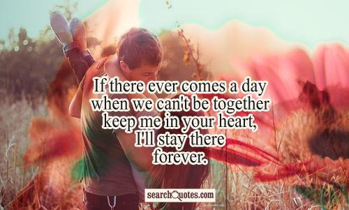 Lets Stay Together Forever Quotes Quotations Sayings 2019
