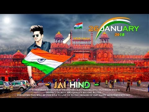 Republic Day 2018  Photo Editing Manipulation- Picsart Republic Day Editing