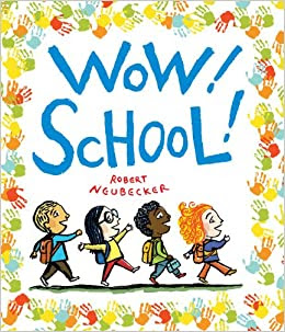 http://www.amazon.com/Wow-School-Picture-Book/dp/0786838965/ref=sr_1_1?s=books&ie=UTF8&qid=1413853682&sr=1-1&keywords=wow+school