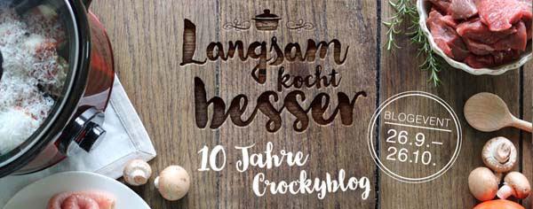 Blogevent 10 Jahre Crockyblog