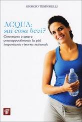 Acqua: Sai Cosa Bevi? - Libro