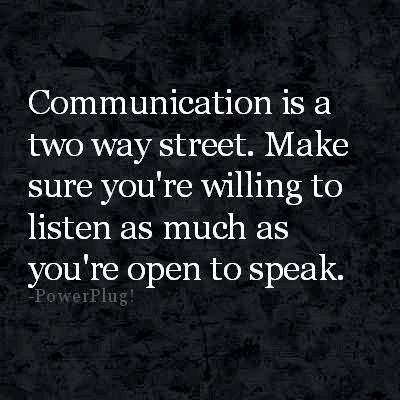 Quotes About Two Way Communication 22 Quotes