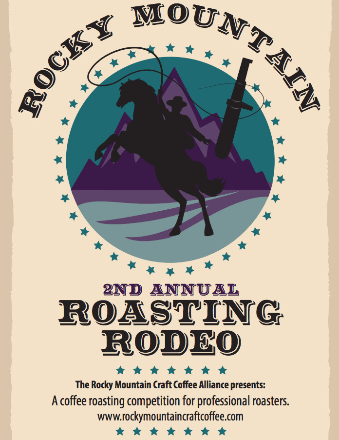 Giddy Up The Return Of The Rocky Mountain Roasting Rodeodaily Coffee News By Roast Magazine