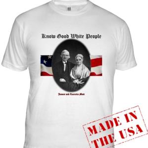 Front of James and Lucretia Mott T-shirt