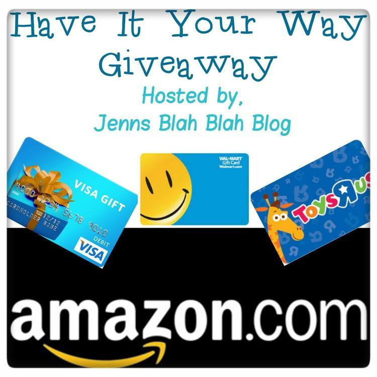 Enter to win the Have It Your Way Giveaway for $500 prize. Open WW, ends 7/31/13.