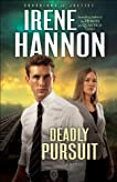 Deadly Pursuit: A Novel (Guardians of Justice)