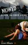 Mowed: An Erotic BBW Comedy Romance
