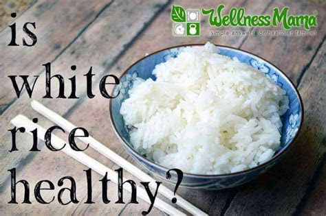 white rice healthy  answer  surprise
