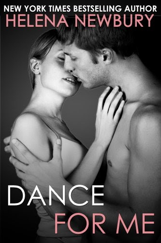 Dance For Me (Fenbrook Academy #1 - New Adult Romance) by Helena Newbury