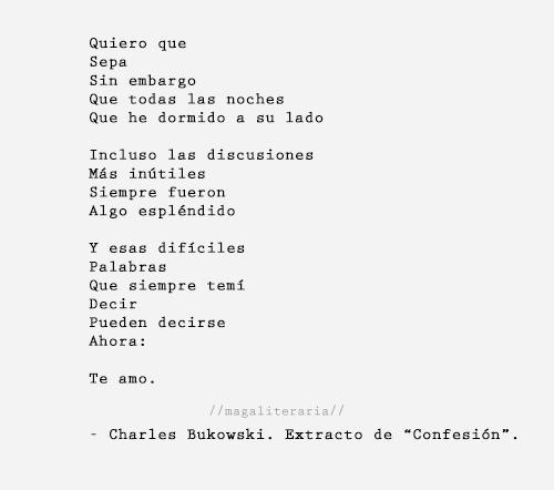 Frase Frases Amor Bukowski Charles Bukowski Poema Confesion