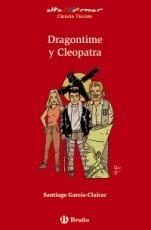 Dragontime y Cleopatra (Dragontime II) Santiago García-Clairac