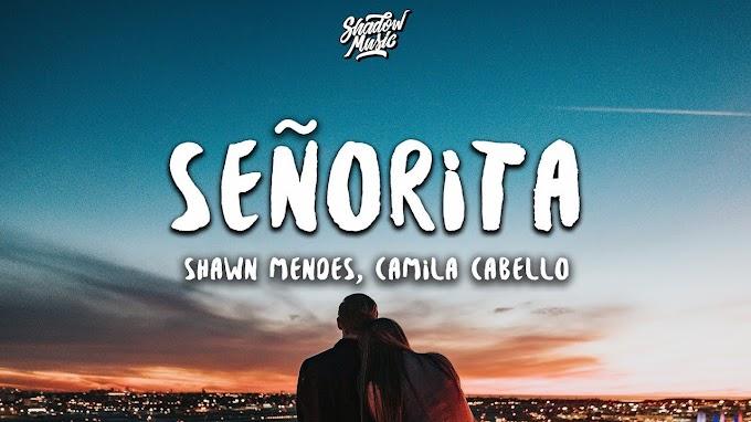 Shawn Mendes, Camila Cabello - Señorita (Lyrics) - Shawn Mendes, Camila Cabello Lyrics