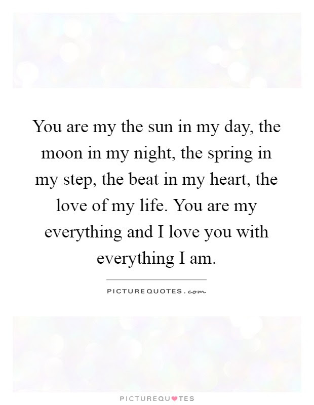 Best Of You Are My Everything Quotes For Boyfriend On Alfinaldelcamino