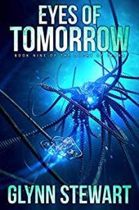 Eyes of Tomorrow by Glynn Stewart