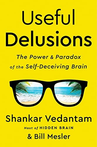 Useful Delusions PDF Free Download