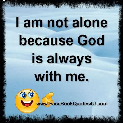 Quotes About Alone Time With God 26 Quotes