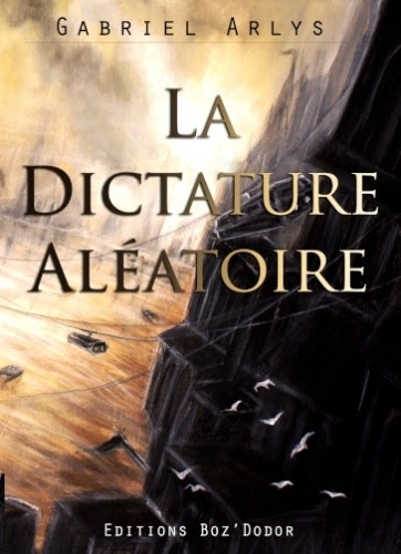 Couverture La dictature aléatoire