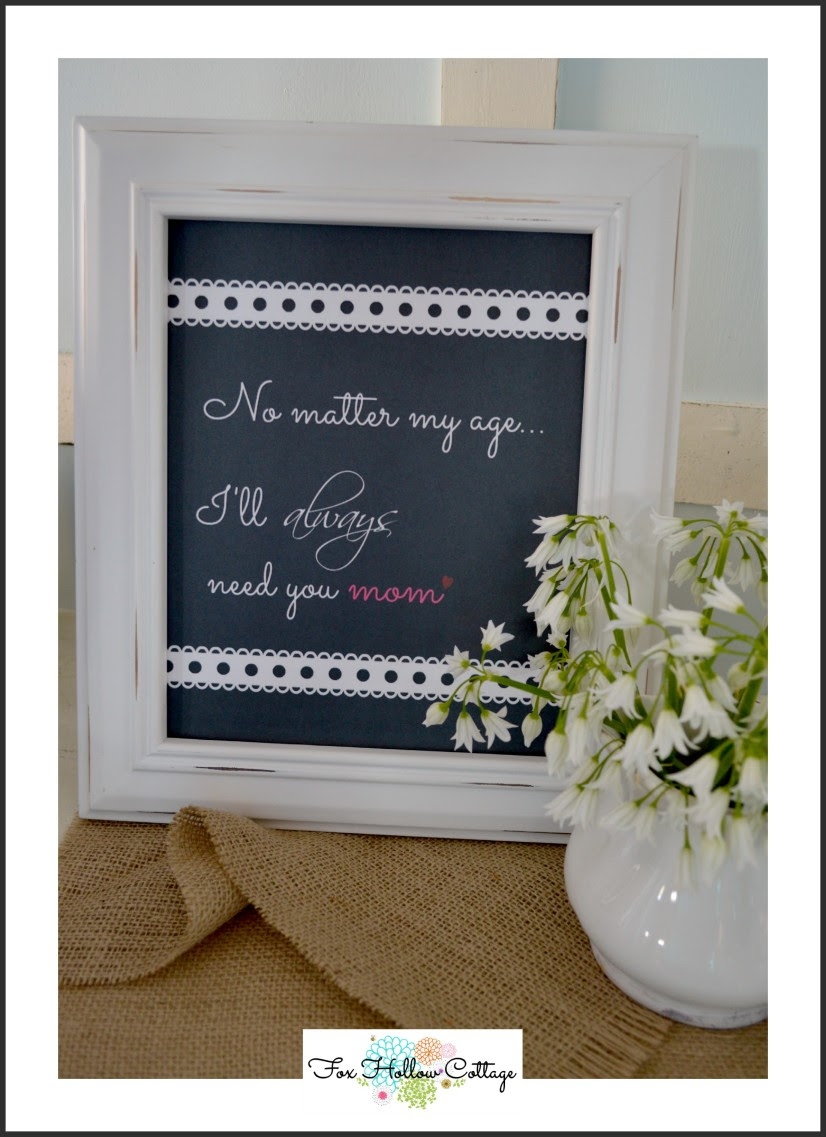 free mother's day printable - i'll always need you