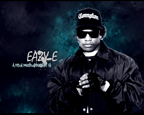 Eazy E Wallpaper Tumblr A Real Muthaphuckin G