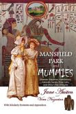 Mansfield Park And Mummies