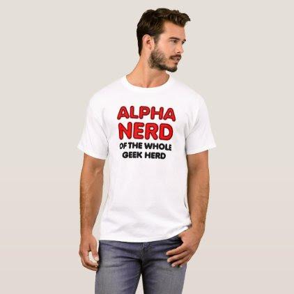 Alpha Nerd Funny Tshirt