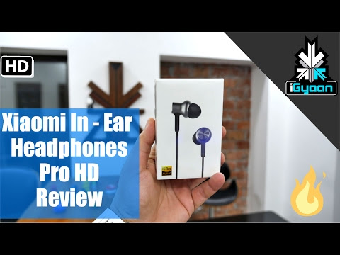 Xiaomi Mi In Ear Headphones Pro HD Review