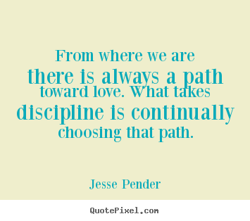 Quotes About Choosing Own Path 52 Quotes