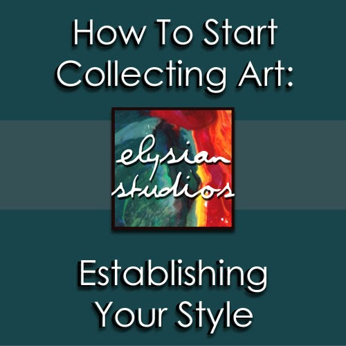 how to start collecting art establishing your style elysian studios. Black Bedroom Furniture Sets. Home Design Ideas