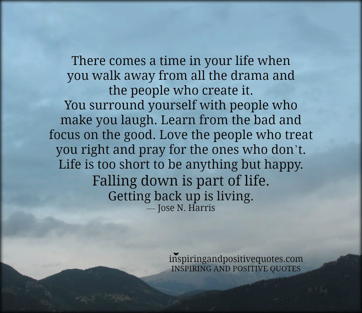 There Comes A Time In Your Life Inspiring And Positive Quotes