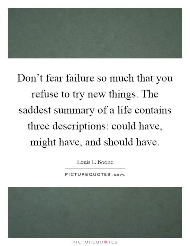 Trying New Things Quote Fear