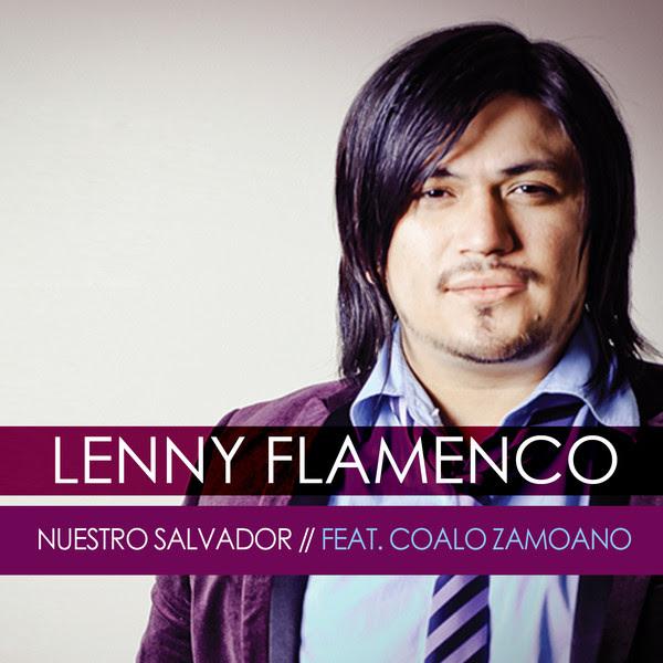 Lenny Flamenco Nuestro Salvador