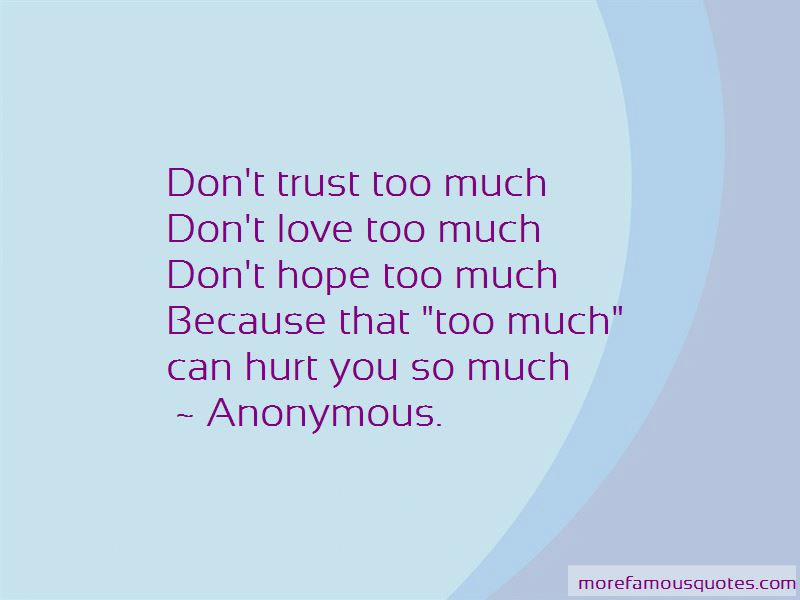 Quotes About Dont Love Too Much Top 5 Dont Love Too Much Quotes