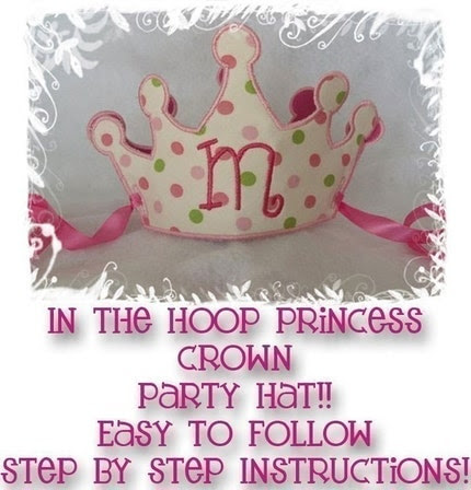 Princess  Crown Party Hat  - All done In the Hoop - Easy to read PDF and  Embroidery Design - Step by step machine applique