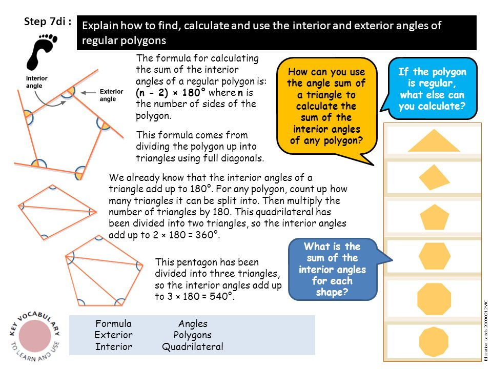 Step+7di+%3A+Explain+how+to+find%2C+calculate+and+use+the+interior+and+exterior+angles+of+regular+polygons