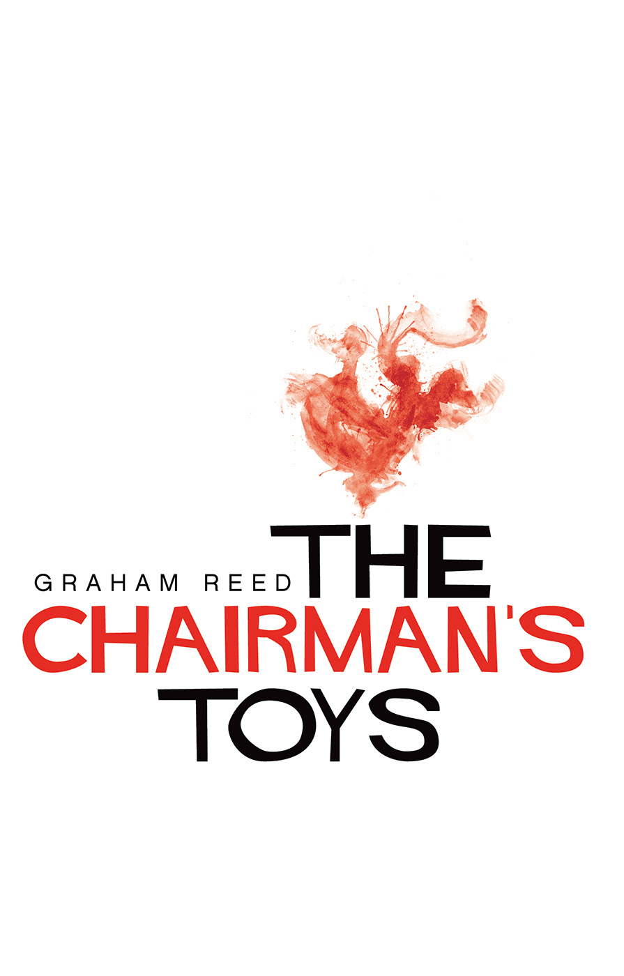 The Chairman's Toys by Graham Reed
