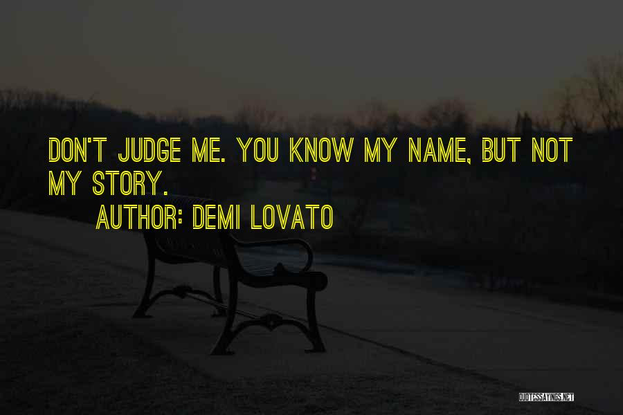 Top 1 Dont Judge Me You Dont Know My Story Quotes Sayings