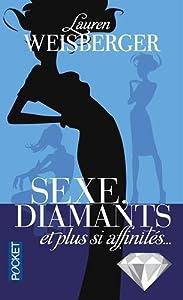 http://lesvictimesdelouve.blogspot.fr/2015/03/sexe-diamants-et-plus-si-affinitesde.html