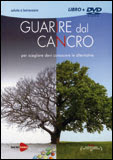 Guarire dal Cancro - DVD