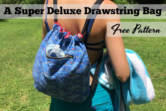 Free Pattern Sew A Super Deluxe Drawstring Backpack The Daily Sew