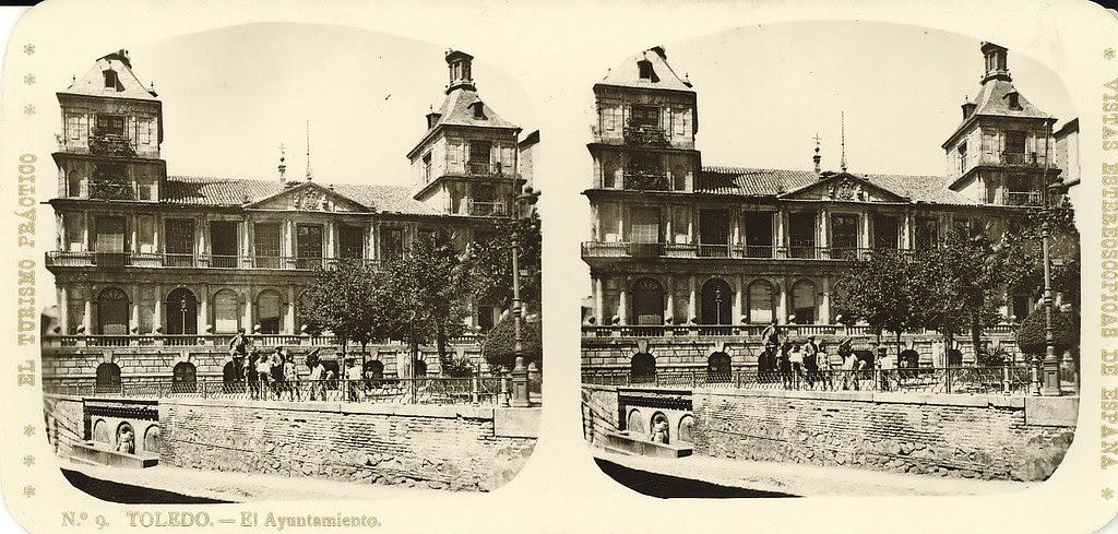 Fotografía estereoscópica de Toledo. Ayuntamiento