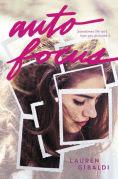 Title: Autofocus, Author: Lauren Gibaldi