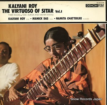 ROY, KALYANI virtuoso of sitar vol.1, the